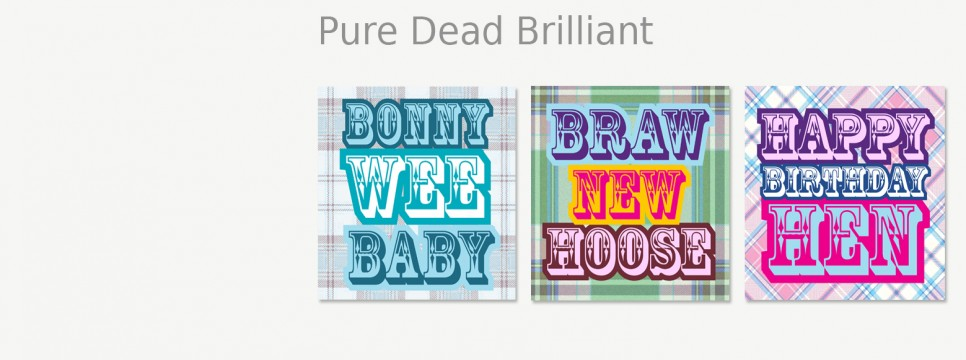 View our Pure Dead Brilliant