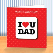 I Love U Dad Coaster Card