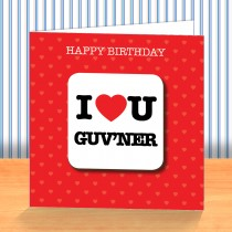 I Love U Guvnor Coaster Card