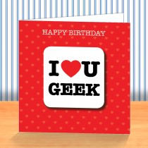 I Love U Geek Coaster Card