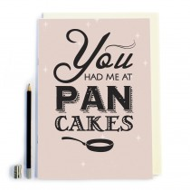 You Had Me At Pancakes Notebook