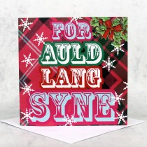 For Auld Lanf Syne Christmas Card